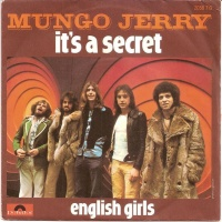 Mungo Jerry - It's A Secret