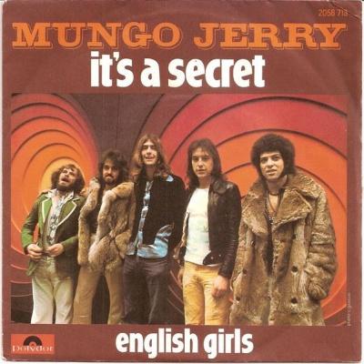 Mungo Jerry - It's A Secret