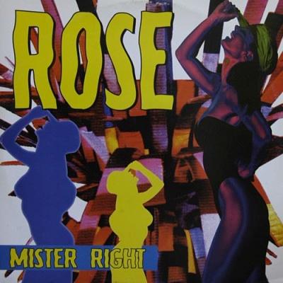 Rose - Mister Right