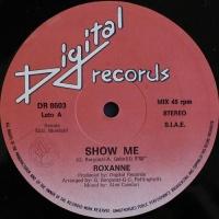 Roxanne - Show Me