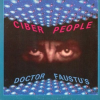 CYBER PEOPLE - Dr. Faustus (Razzmatazz Version)