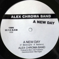 ALEX CHROMA BAND - A New Day