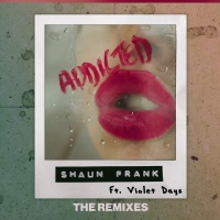 Shaun Frank - Addicted (Dzeko Remix)