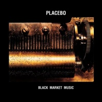 Placebo - Black Market Music (Limited Edition)