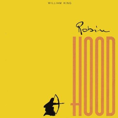William King - Robin Hood
