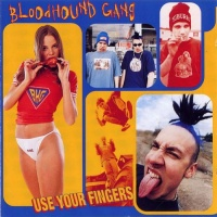 Bloodhound Gang - We Are the Knuckleheads
