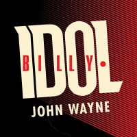 Billy Idol - John Wayne