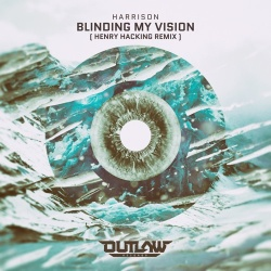 Harrison - Blinding My Vision (Henry Hacking Remix)