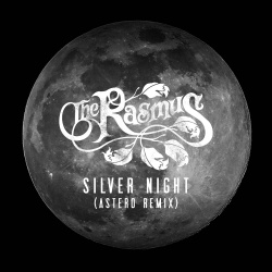 The Rasmus - Silver Night (Astero Remix)