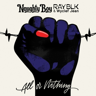 Naughty Boy - All Or Nothing
