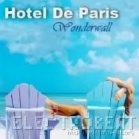 Hotel De Paris - Wonderwall (Oasis Cover)