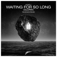 Axwell - Waiting For So Long 'Gloria'