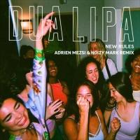 Dua Lipa - New Rules (Remixes) - EP