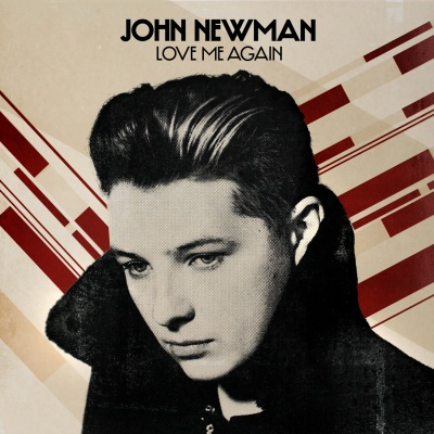 John Newman - Love Me Again (Remixes) - EP