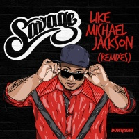 Like Michael Jackson (Death Ray Shake Remix)