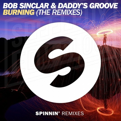 Bob Sinclar - Burning (Remixes)