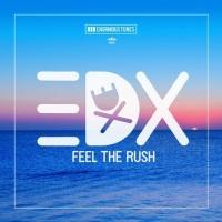 - Feel The Rush