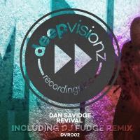 Dan Savidge - Revival (DJ Fudge Remix)