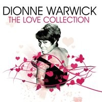 Dionne Warwick - The Love Collection
