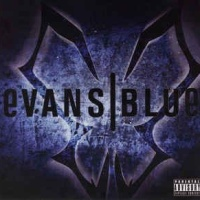 Evans Blue - Bulletproof