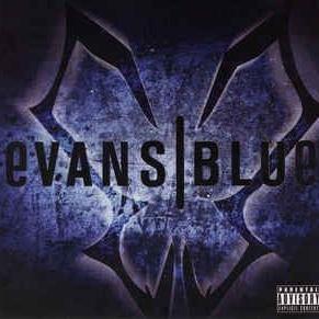 Evans Blue - Evans Blue