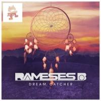 Rameses B - Dream Catcher EP