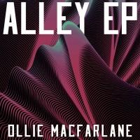 Ollie Macfarlane - Alley (Cresce Remix)