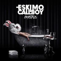 Eskimo Callboy - Crystals
