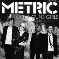 Metric - Gold Guns Girls (Elektrik Remix) Single