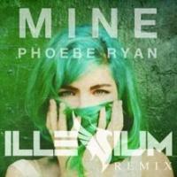 - Mine (Illenium Remix)