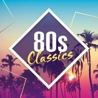 - 80s Classics: The Collection