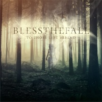 Blessthefall - Keep What We Love