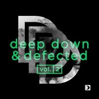 Johnny Corporate - Deep Down & Defected Volume 2