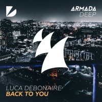 Luca Debonaire - Back To You