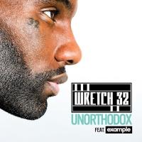Wretch 32 - Unorthodox (Moto Blanco Remix)