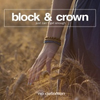 Block & Crown - Just Can't Get Enough