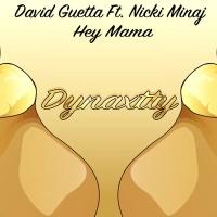 Hey Mama (Dynaxtty Remix)