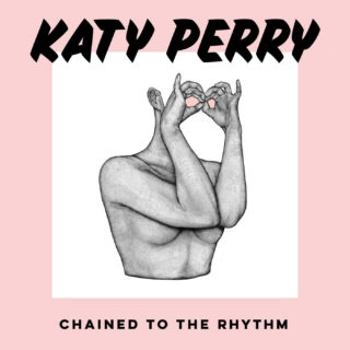 Katy Perry - Chained To The Rhythm - Remixes