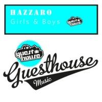 Hazzaro - Girls And Boys