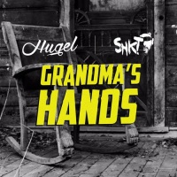 Hugel - Grandma's Hands