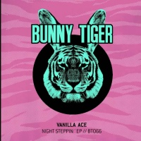Vanilla Ace - Night Steppin' EP