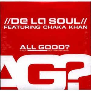 De La Soul - All Good (Badflite Remix)