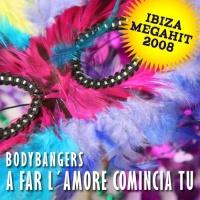 Bodybangers - A Far L'Amore Comincia Tu