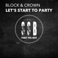 Block & Crown - Let's Start To Party