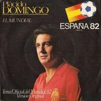 Placido Domingo - El Mundial (FIFA 1982)