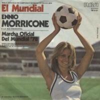 Ennio Morricone - El Mundial / Marcha Oficial Del Mundial '78