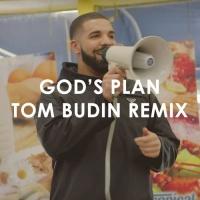 God's Plan (Tom Budin Remix)