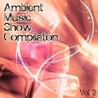 Didascalis - Ambient Music Show Compilation, Vol. 3