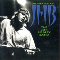 - The Very Best Of The Jeff Healey Band