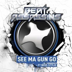 Beat Assassins - See Ma Gun Go (Original Mix)